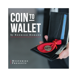 Coin- to- Wallet- (Gimmicks- and- Online- Instructions)- by- Rodrigo- Romano- and -Mysteries - Trick-(Hàng- đặt -trước)